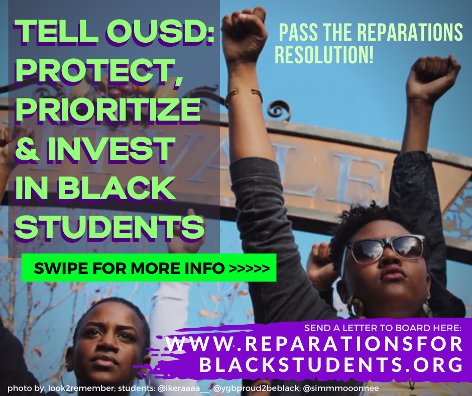 Tell OUSD: Protect, Prioritize and Invest in Black Students! (for Instagram)